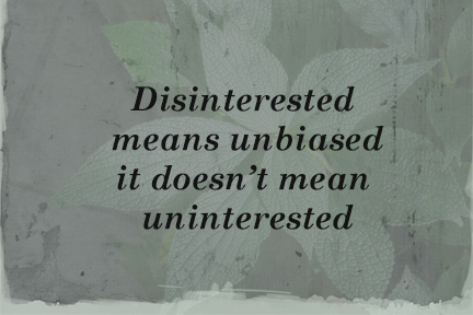 Disintrested